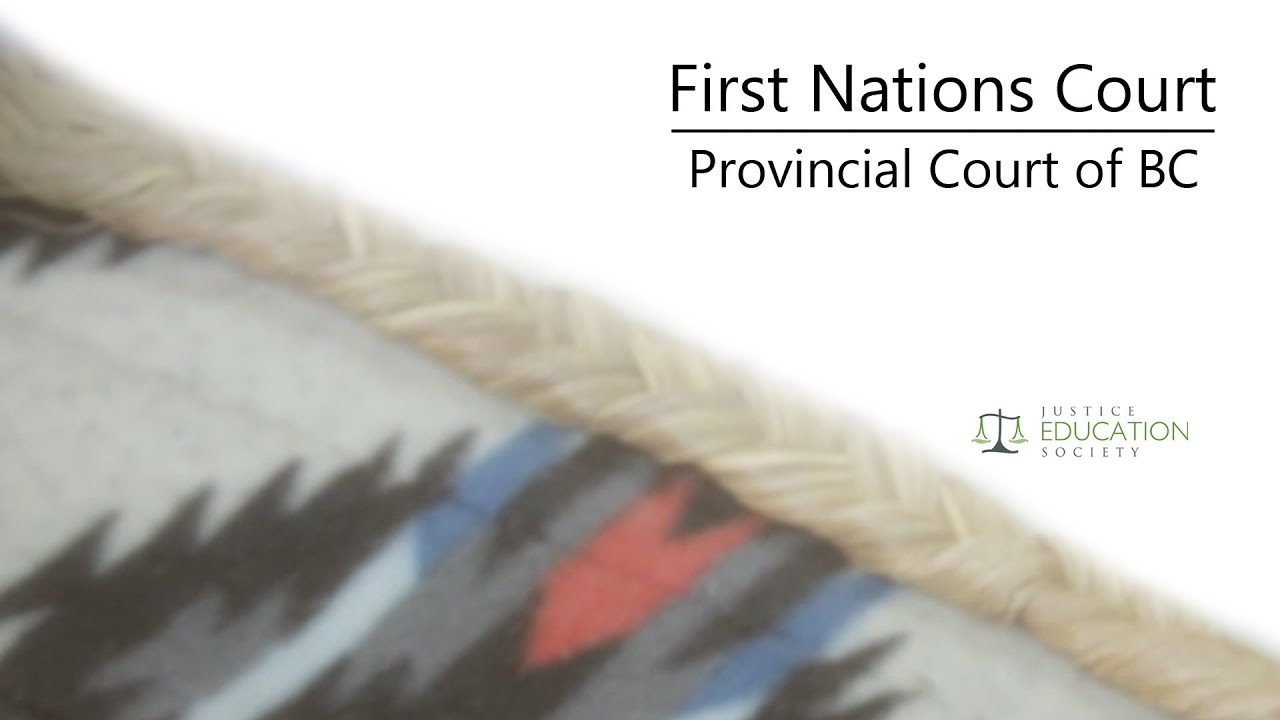 First Nations Court | Aboriginal Legal Aid in BC